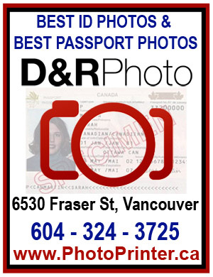 D&R Photo has the the Best ID and the Best Passport Photos in Vancouver ~ Best in BC